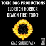 GMC Soundpack: Eldritch Horror: Demon Fire: Torch