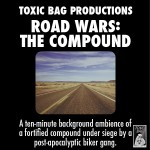 Road Wars: The Compound