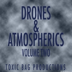 Drones & Atmospherics Volume Two